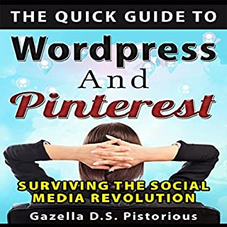 The Quick Guide to WordPress and Pinterest audiobook cover art