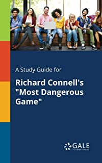 A Study Guide for Richard Connell's Most Dangerous Game