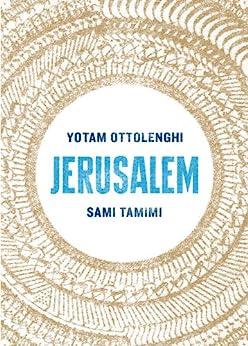 Jerusalem by [Yotam Ottolenghi, Sami Tamimi]