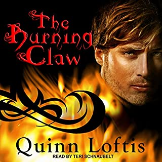 The Burning Claw     Grey Wolves Series, Book 10              By:                                                                                                                                 Quinn Loftis                               Narrated by:                                                                                                                                 Teri Schnaubelt                      Length: 12 hrs and 21 mins     57 ratings     Overall 4.5