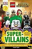DK Readers L2: LEGO DC Super Heroes: Super-Villains (DK Readers Level 2)