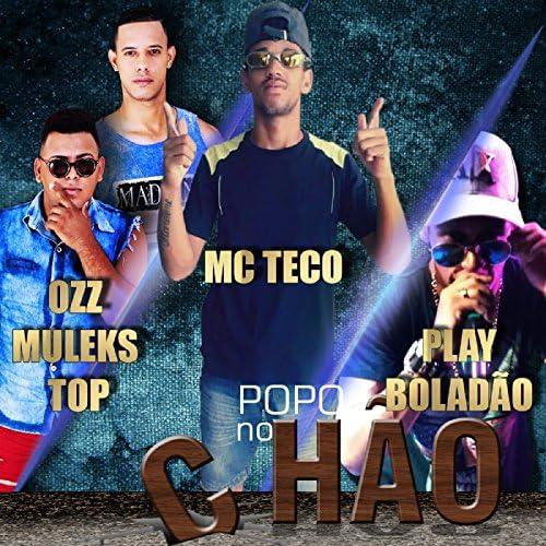 MC Teco, MC Play Boladão & Ozz Muleks Top