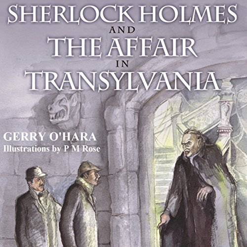Sherlock Holmes and the Affair in Transylvania audiobook cover art
