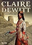Claire DeWitt: Band 1.