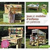 Jeux et mobiliers d'enfants en p...