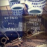 Informal Instrumental Music for Teahouses In China