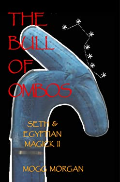 The Bull of Ombos: Seth & Egyptian Magick