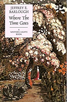 Where The Time Goes - Book #9 of the Western Lights