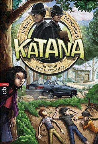 Katana - Die Spur der 9 Zeichen: Band 3