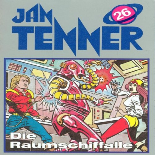 Die Raumschifffalle (Jan Tenner Classics 26) audiobook cover art