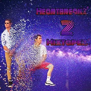 Heartbreakz 2 Mixtapez