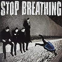 Stop Breathing [Analog]