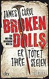 James Carol: Broken dolls