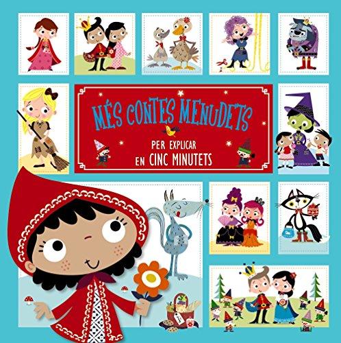 Més contes menudets per explicar en cinc minutets (Catalá - A PARTIR DE 3 ANYS - CONTES - Contes curts)