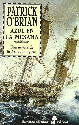 Azul en la mesana : una novela de la armada inglesa