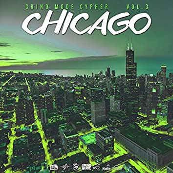 Chicago, Vol. 3 (feat. Sex the Rapper, Ayok, iLL-Matter & Ripperial)