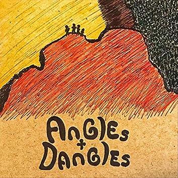 Angles & Dangles