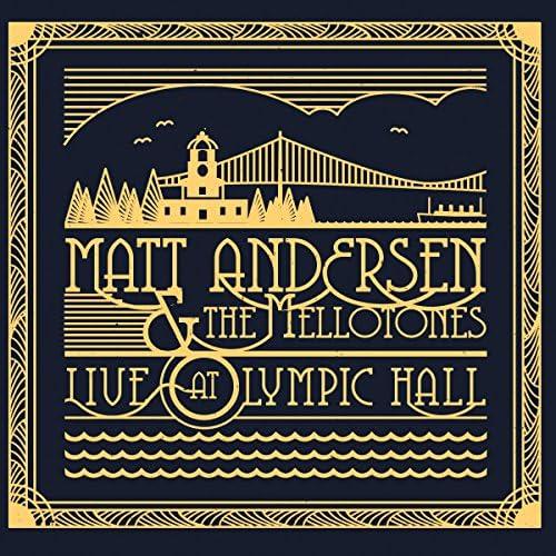 Matt Andersen and The Mellotones