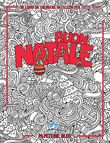 Un libro da colorare natalizio per tutti: Buon Natale