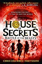 Battle of the Beasts (House of Secrets, Book 2) by Chris Columbus (2015-02-26)