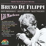 Bruno De Filippi With Don Friedman, Jeff Fuller And Matt Wilson - Lili Marlene