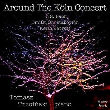 Around The Köln Concert, Vol. 1 (Dezember 15, 2006)