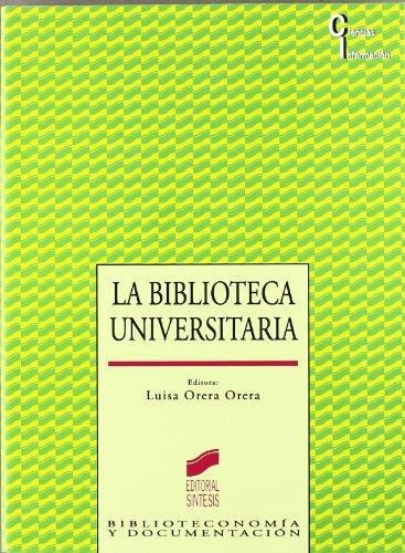 La biblioteca universitaria: 19 (Ciencias de la información