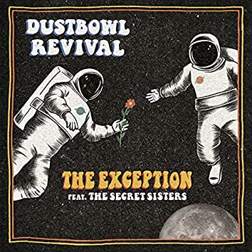 The Exception (feat. The Secret Sisters)
