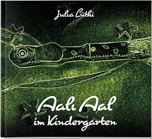 Aali Aal im Kindergarten: Ein Buch für die Migrationsarbeit in Kindergarten und Schule