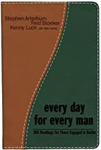 Every Day for Every Man: 365 Readings for Those Engaged in the Battle (The Every Man Series)