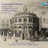 Ceremonial Oxford: Music for the Georgian University by William Hayes