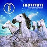 Distort Yourself von Institute