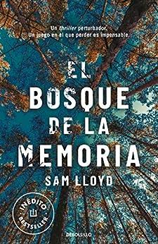 El bosque de la memoria (Spanish Edition) di [Sam Lloyd]