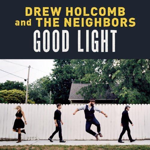 Drew Holcomb & The Neighbors