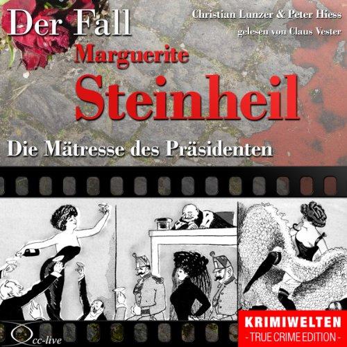 Die Mätresse des Präsidenten - Der Fall Marguerite Steinheil Titelbild