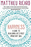 Happiness: A Guide to Developing Life's Most Important Skill (English Edition)
