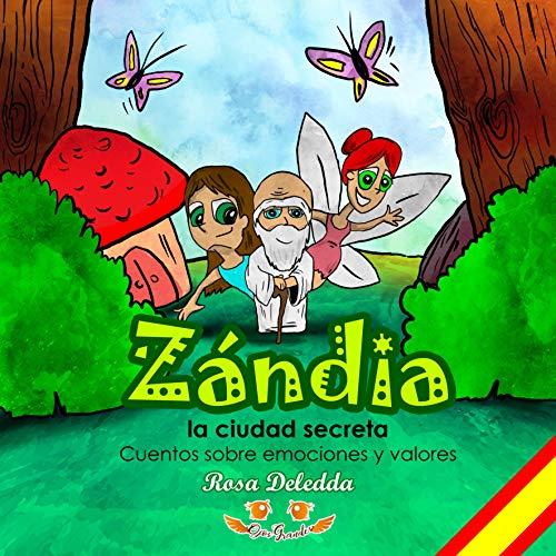 """Zándia """"La ciudad SECRETA"""": Cuento sobre valores y emociones ¡Leer, escribir y colorear! (Cuentos Ojos GRANDES)"""