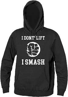 I Don't Lift I Smash Strong Powerful Hand Men's Hooded Sweatshirt