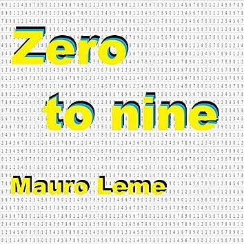 Zero to Nine