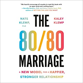 The 80/80 Marriage: A New Model for a Happier, Stronger Relationship