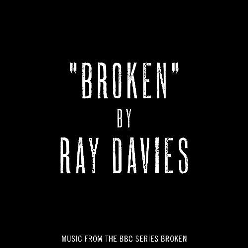 Broken (Music from the BBC series Broken) by Ray Davies