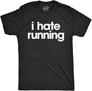 Mens I Hate Running Tshirt Funny Sarcastic Marathon Runner Fitness Workout Tee for Guys