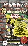 El Concierto Del Rialto 'Pioneros Madrileños Del Pop' [DVD]