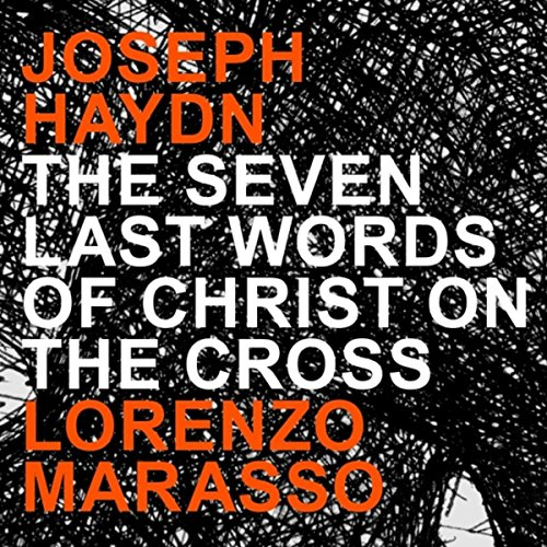 The Seven Last Words Of Christ On The Cross, Hob.Hob.Xx:2: VIII. Sonata - VII. Largo