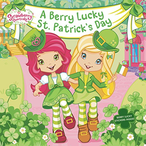 A Berry Lucky St. Patrick's Day (Strawberry Shortcake)