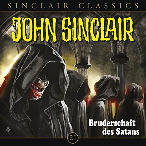 Bruderschaft des Satans (John Sinclair Classics 21) audiobook cover art