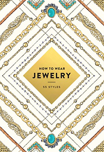 Image of How to Wear Jewelry: 55 Styles