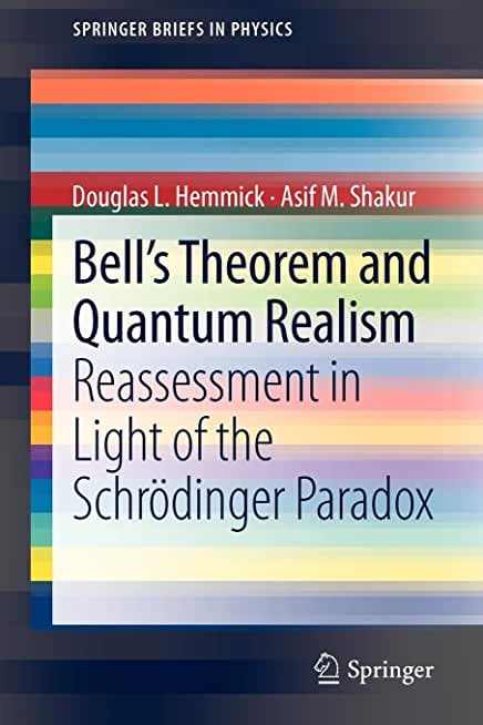 Bell's Theorem and Quantum Realism: Reassessment in Light of the Schrödinger Paradox