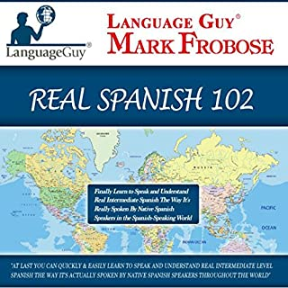 Language Guy's Real Spanish 102 [English and Spanish Edition] cover art