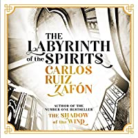 The Labyrinth of the Spirits: From the bestselling author of The Shadow of the Wind